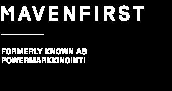 https://www.powermarkkinointi.com/hubfs/Mavenfirst/Mavenfirst%20logo/Mavenfisrt_logo_tall_EN_white-1.png
